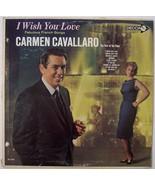 I Wish You Love, Carmen Cavallaro, Vinyl LP Rec... - $3.99