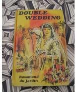 Double Wedding by Rosamond du Jardin Hardback PC - $6.00