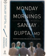 Monday Mornings: A Novel by Sanjay Gupta, MD ha... - $12.25