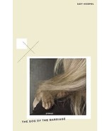 The Dog of the Marriage : Stories by Amy Hempel... - $19.79