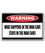 WHAT HAPPENS IN THE MAN CAVE Warning Sign funny... - $6.88