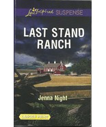 Last Stand Ranch Jenna Night(Love Inspired Larg... - $3.75