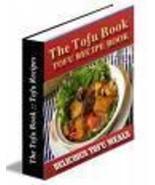 TASTE of TOFU Recipes eBook - Eat Heathy Today!! - $1.49