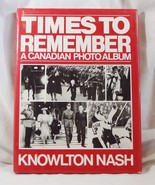 Times To Remember by Knowlton Nash Canadian Pho... - $4.99