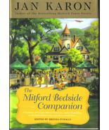 The Mitford Bedside Companion A Treasury of Fav... - $5.99