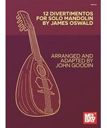 12 Divertimentos For Solo Mandolin/James Oswald - $16.99