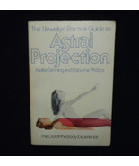 Llewellyn Practical Guide To Astral Projection ... - $7.95