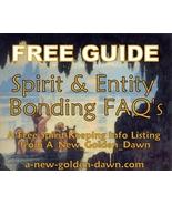 FREE GUIDE! Spirit Keeping Entity Bonding FAQ's... - $0.00