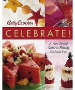 Betty Crocker Celebrate! A Year-Round Guide to ... - $10.00