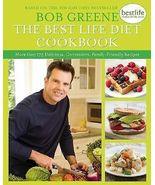 The Best Life Diet Cookbook Bob Greene 2009 - $10.00