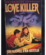 Love Killer by Josh McDowell Christian Bible St... - $2.00