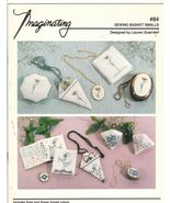 Sewing Basket Smalls Embroidery Patterns Imagin... - $6.99