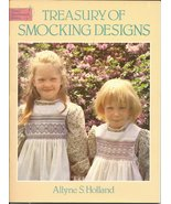 Treasury of Smocking Designs Book by Allyne S. ... - $7.00