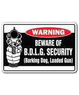 BEWARE OF B.D.L.G. SECURITY Warning Sign novelt... - $7.90