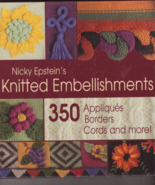 Nicky Epstein's Knitted Embellishments Patterns... - $8.99