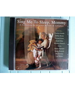 CD Ballads and Lullabies SING ME TO SLEEP MOMMY... - $7.99