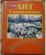 Art Connections. SRA McGraw-Hill, Level 1 - $5.00
