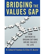 Bridging The Values Gap(Business Leaders)R Edwa... - $9.05