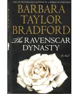 The Ravenscar Dynasty, A Novel by Barbara Taylo... - $5.99