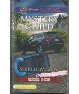 Mystery Child(Mission: Rescue Bk 5)Shirlee McCo... - $3.75