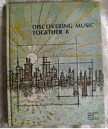 Discovering Music Together, Book 8, Vintage Mus... - $20.00