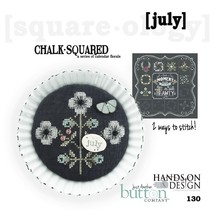 July Chalk Squared cross stitch chart Hands On ... - $6.50