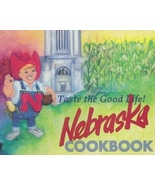 Cookbook- Nebraska NE , Taste The Good Life, Tr... - $6.99