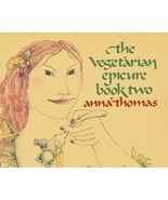 The Vegetarian Epicure Cookbook, Book Two by An... - $7.99