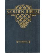 T Eaton Golden Jubilee 1869 1919 Eatons History... - $24.93