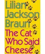 Cat Who Said Cheese Braun, First Edition, Lilia... - $7.00