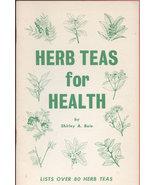 Herb Teas for Health Boie, Shirley A. 12912 - $15.00