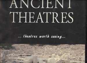 Ancient Theatres...Theatres worth Seeing Bosnakis, Dimitris