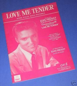 ELVIS PRESLEY VINTAGE LOVE ME TENDER SONG FOLIO 1956
