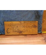 HAND MADE CEDAR WOOD SIGN, WOODBURNED PICTURE O... - $6.00