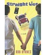 Straight Lies by Rob Byrnes Funny Book Humor Heist - $6.00