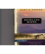 Highland Hopes by Gary E. Parker.Hardback/DJ.Ch... - $2.00