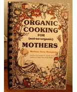 Organic Cooking for (not-so-organic) Mothers by... - $8.00