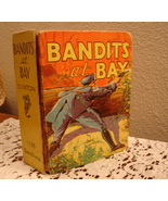Big Little Book Bandits at Bay by Charles T Cli... - $30.00