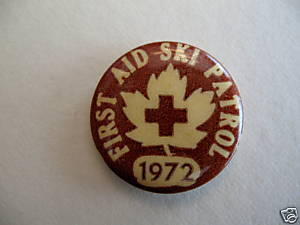 Vintage FIRST AID SKI PATROL 1972 Pinback Button Badge