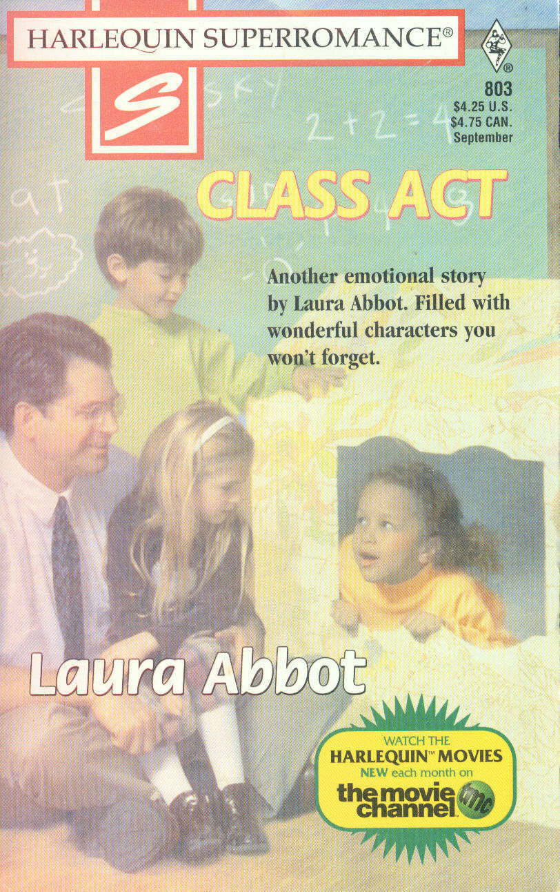 Abbot, Laura - Class Act - Harlequin Super Romance - # 803