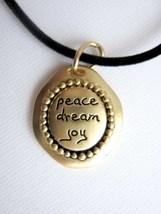 Inspirational pendant: peace dream joy w/cord