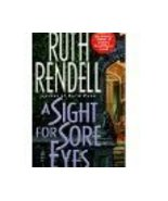 A Sight for Sore Eyes by Ruth Rendell an Englis... - $1.00