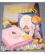 Crafting Traditions magazine May June 1998 - $3.75