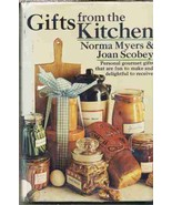 Gifts From The Kitchen by Myers & Scobey 1973 C... - $13.06