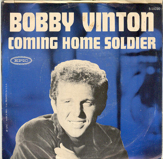 "Bobby Vinton 45 rpm with pic sleeve ""Coming Home Soldier"""