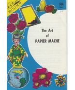 The Art of Papier Mache Vintage Projects 1966 S... - $7.97