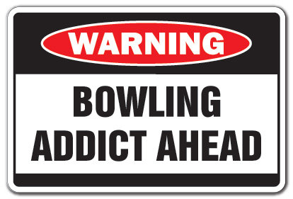 Bowlingaddictahead