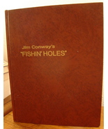 Jim Conway's Fishin' Holes Book edited by Doug ... - $9.00