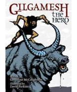 Gilgamesh the Hero Hardcover book - $15.88