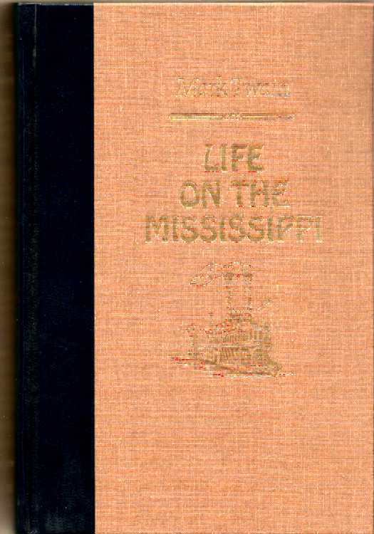 Twain_life_on_mississippi_1
